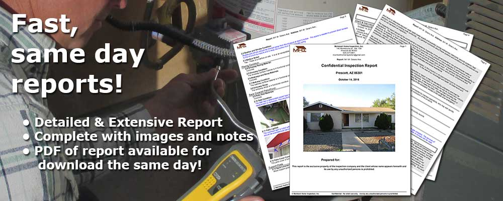Comprehensive, detailed home inspection report available same day!